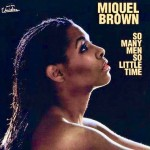Image of cover of Miquel Brown's album So Many Men So Little Time.